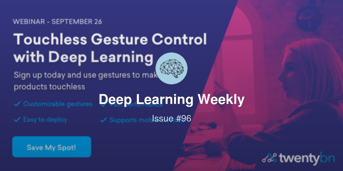 Deep Learning Weekly- 🤖- Issue #96: AI and the News