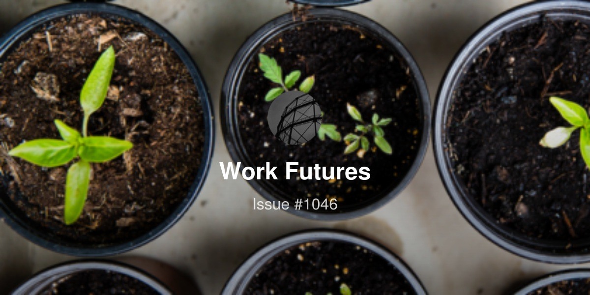 Work Futures Daily - The Future Is Already A Disappointment