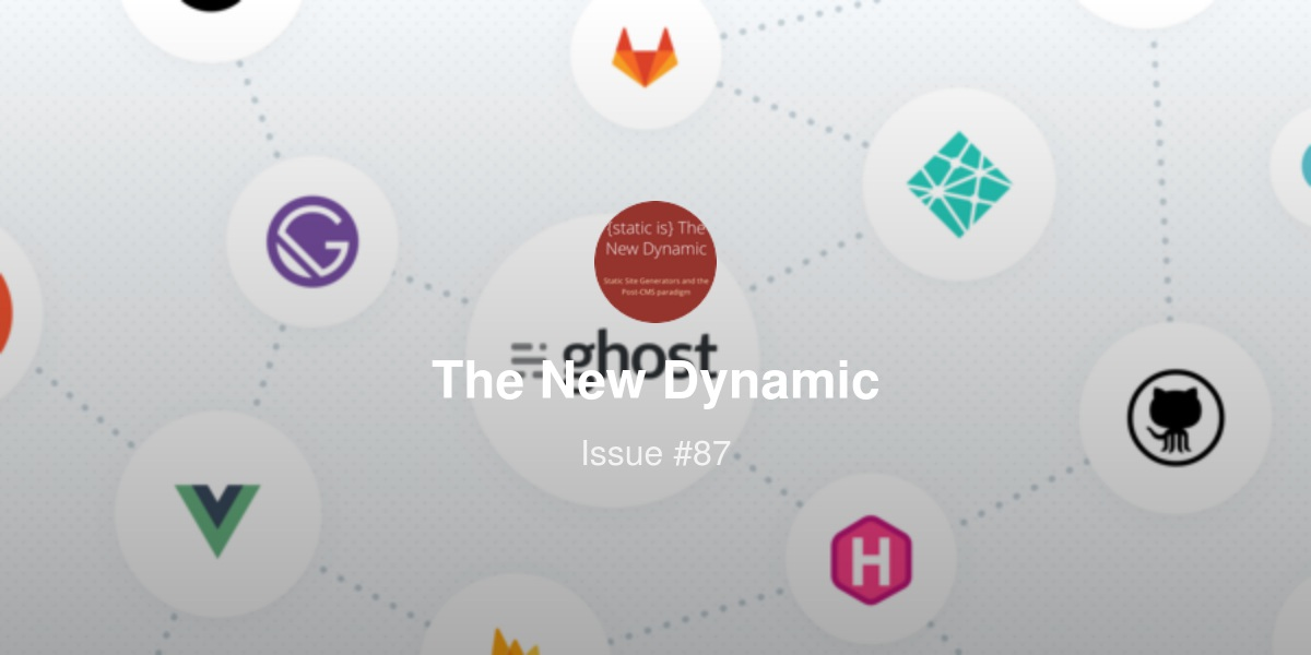 Build Better Faster Websites: the New Dynamic 1/19 | Revue