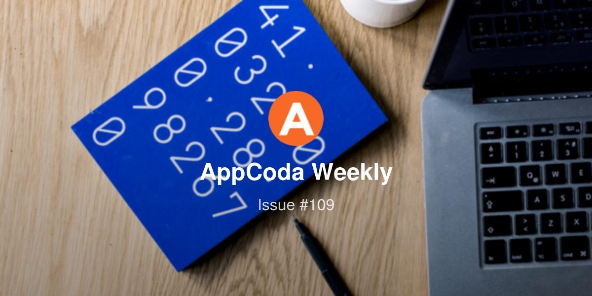 AppCoda Weekly - Issue #109 | Revue
