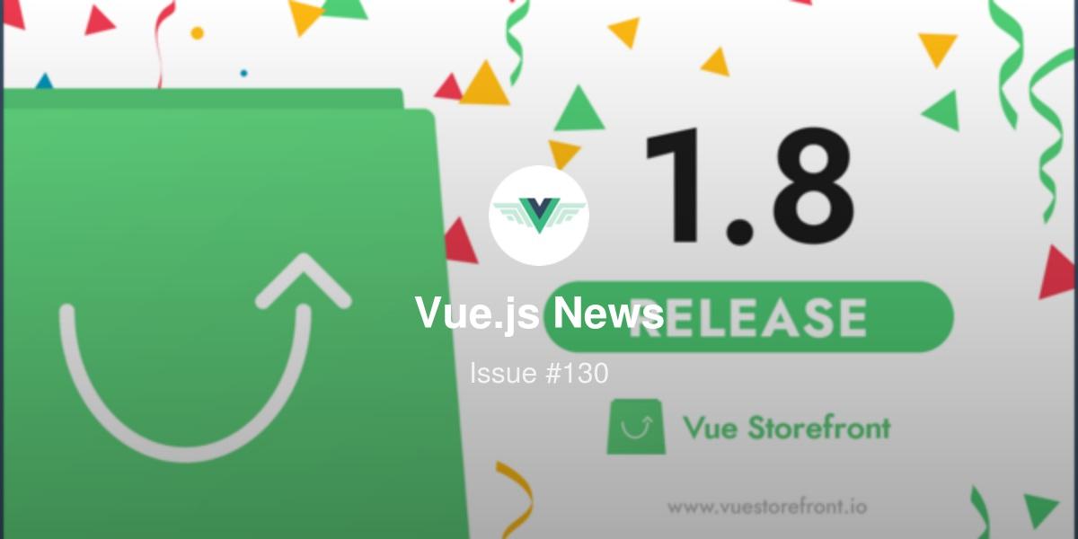 130: Vue Storefront 1 8 released
