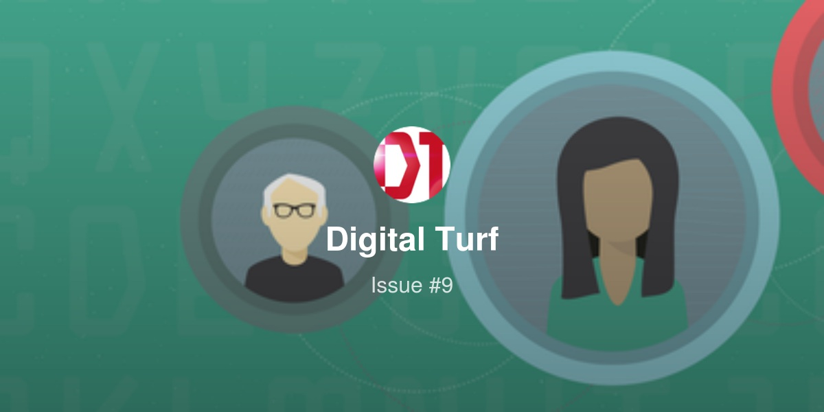 Digital Turf - Issue #9
