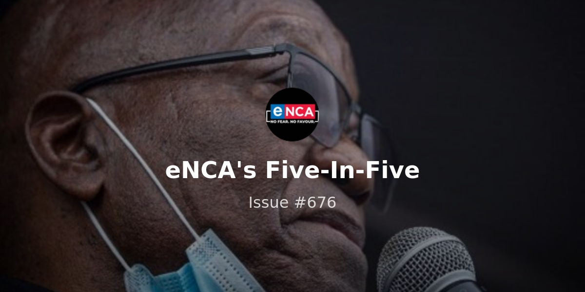 eNCA's Five-In-Five – Around-the-clock roadblocks set up in Gauteng, Zuma maintains innocence, and more…