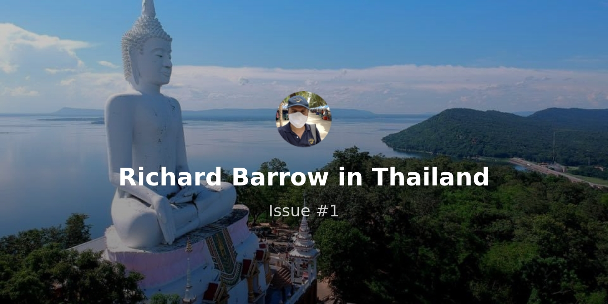 Weekly newsletter of Richard Barrow - Issue #1