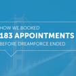 How Salesloft Booked 183 Qualified Appts at Dreamforce