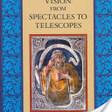 Renaissance Vision from Spectacles to Telescopes - Vincent Ilardi