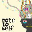 Note to Self | WNYC Studios