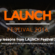 5 Lessons Every Entrepreneur Should Know from @Jason's Launch Festival — Life Learning — Medium