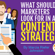 What Should Marketers Look For in a Content Strategist?