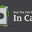 Save, Build, Buy the Life You Want in Cash