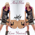 Naxsy Ft. Alexi Blue - Lose Yourself