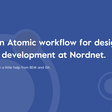 An Atomic workflow for design & development at Nordnet