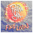 Fine Livin' by Papa Ya