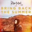 Bring Back The Summer (Ft. Oly)