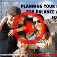Planning Your Life for Balance and Focus