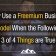 4 Rules For Assessing If Your SaaS Idea Is Right For Freemium | @DanMartell