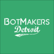 7/7: The BotMakers Detroit First Official MeetUp, GreetUp & BotUp! - BotMakers Detroit (Detroit, MI)- Meetup