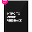 Microfeedback - Introduction & Free Get Started Guide