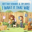 I Want It That Way by Brittany Howard and Jim James