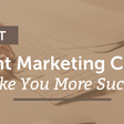 The Best Content Marketing Checklist To Make You More Successful