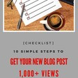 10 Steps to Get Your Next Blog Post 1,000+ Views [Michelle Shaeffer]