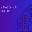 77 Of The Best Church Websites Of 2016 – Pro Church Tools