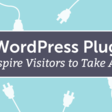 11 Top Wordpress Plugins To Inspire Visitors To Take Action [CoSchedule}