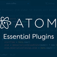 Essential Plugins for Atom