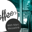 Coffee With Marc Wesselink: 13 Mistakes Startups Should Avoid