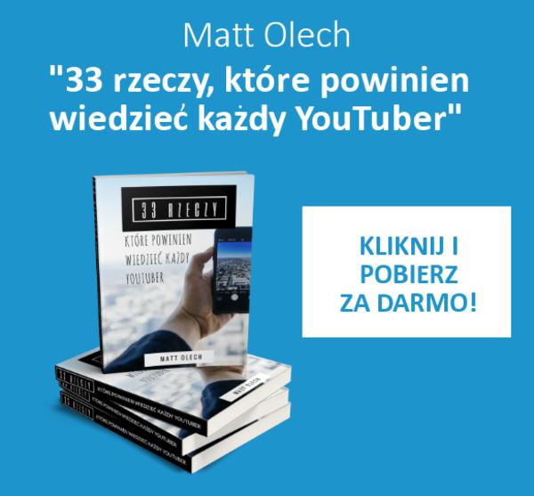Otrzymaj darmową książkę  33 rzeczy, które powinien wiedzieć każdy YouTuber!