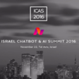 CHATBOT SUMMIT | TEL AVIV 2016 | WHERE WE ALL MEET