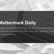 Inside Mattermark's Ubiquitous Newsletter: Principles and Process