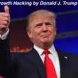 How Donald Trump used growth hacking to win the US elections 2016