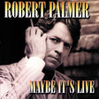 Every Kinda People - Live (1980/London), a song by Robert Palmer on Spotify