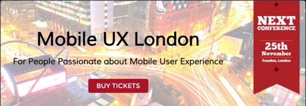Mobile UX London, a one-day User Experience & usability conference to learn and develop skills in Mobile User Experience in London UK