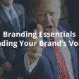 Branding Essentials: Finding Your Brand's Voice