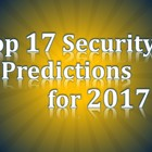 The Top 17 Security Predictions for 2017