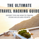 Travel Hacking Guide: What You Need to Know to Start Traveling for FreeTripStreak Blog