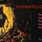 Superintelligence: The Idea That Eats Smart People