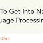 How To Get Into Natural Language Processing – Y Combinator