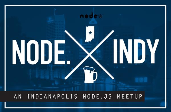 1/25 Breaking Into Bots - Node.indy : Indianapolis Node.js Meetup