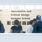 Speculative and Critical Design Summer School - London College of Communication - UAL