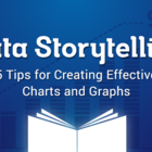 5 Data Storytelling Tips for Improving Your Charts and Graphs