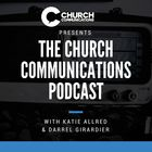 The Church Communications Podcast - Starting a Communications Ministry with Katy Wreyford