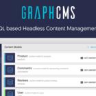 GraphCMS - GraphQL based Headless Content Management System