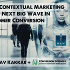 Contextual Marketing: The Next Big Wave In Customer Conversion