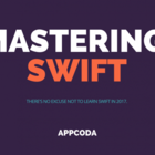 Mastering Swift: Enumerations, Closures, Generics, Protocols and High Order Functions - AppCoda