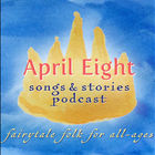 April Eight Songs & Stories by April Eight on iTunes
