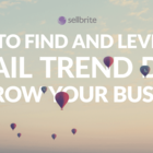 Find and Leverage Retail Trend Data to Grow Your Business