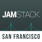 2/21 (SF) JAMstackSF: Jammin' advanced Markdown + The Rise of a new kind of CMS